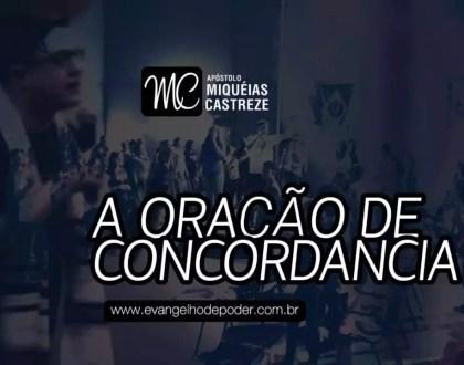 A Oração Em Concordância | Série: Neemias 2019 | Ap. Miqueias Castreze
