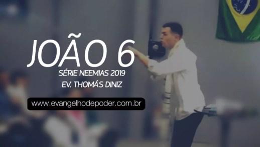 João 6 | Ev. Thomas Diniz