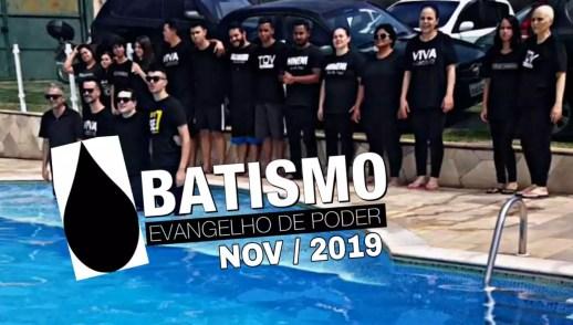 Batismo Nov/2019   Evangelho de Poder   Ap. Miquéias Castreze