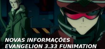 Novas informações sobre Evangelion 3.33 da FUNimation.