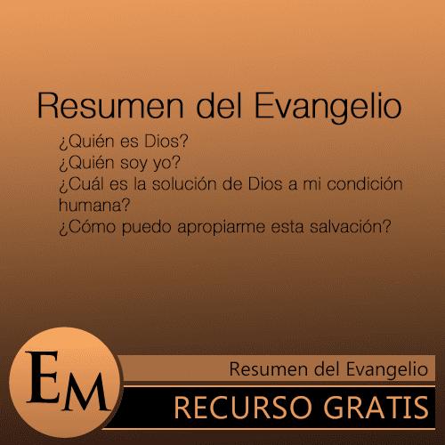 Resumen del Evangelio