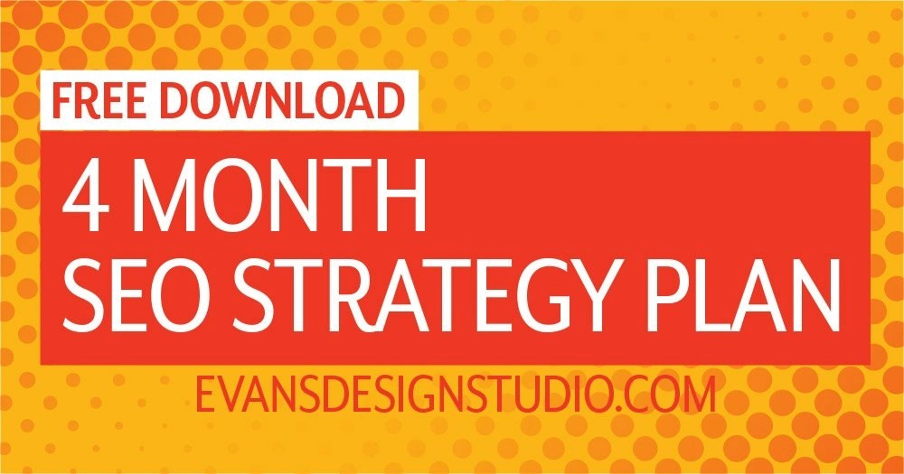 4 Month Search Engine Optimization SEO Strategy Plan Free Download