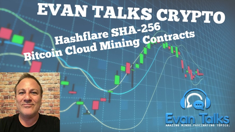 evan talks crypto hashflare cloud mining episode 1