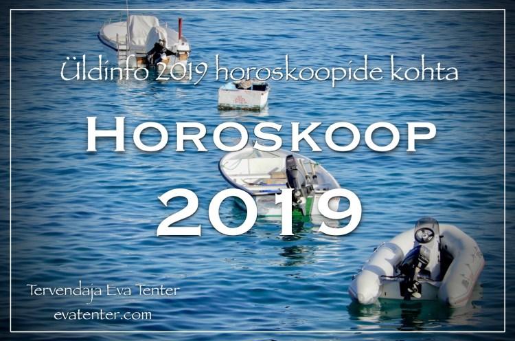2019 horoskoop üldinfo