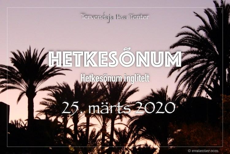 hetkesõnum 25.märts 2020