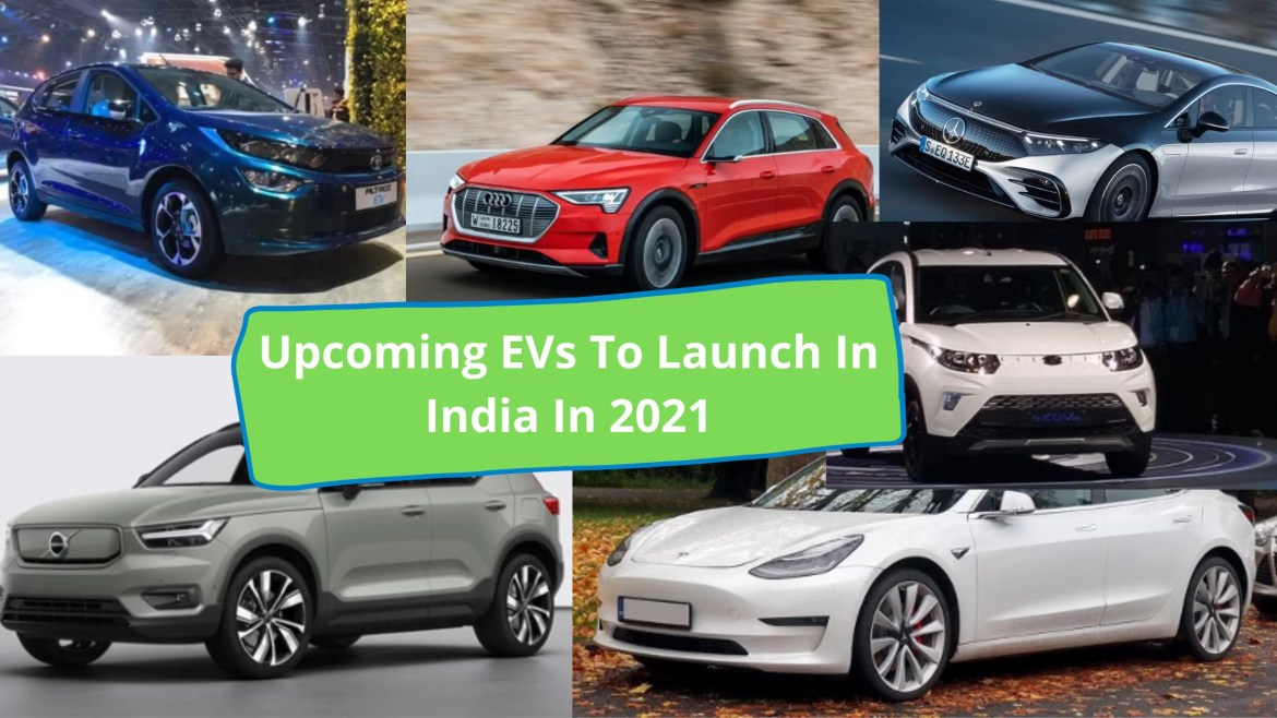 Upcoming EVs To Launch In India In 2021
