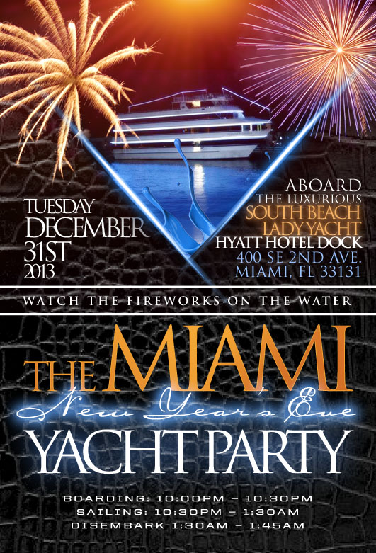 Tickets for MIAMI NEW YEAR S EVE YACHT PARTY TO BRING IN 2014 in     MIAMI NEW YEAR S EVE YACHT PARTY TO BRING IN 2014