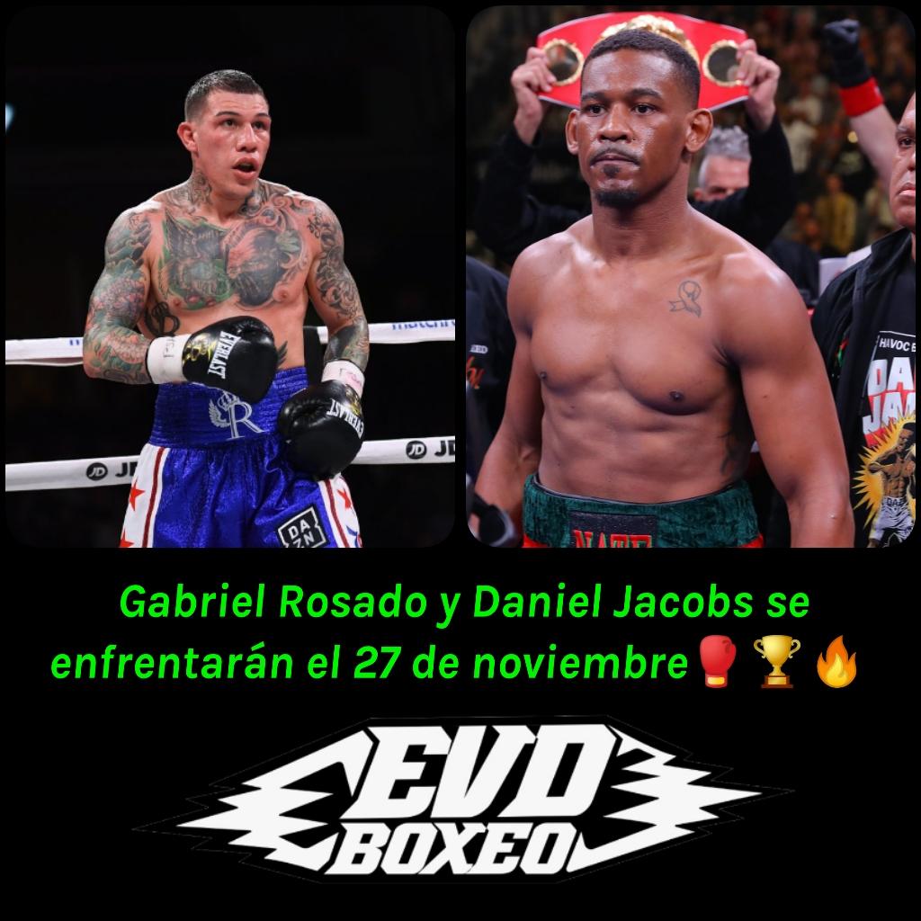 Gabriel Rosado & Daniel Jacobs (EVDBOXEO)