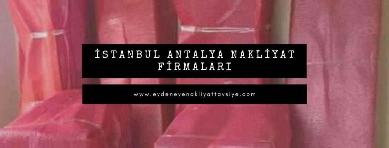 İstanbul Antalya evden eve şirketleri