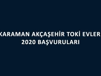 Karaman Akçaşehir Toki Evleri 2020 başvuruları başladı. 100 bin sosyal konut başvuruları nereye yapılacak? İşte başvuru şartları ve fiyatları