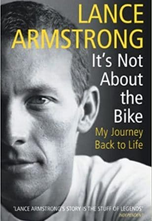 It's Not About The Bike   Lance Armstrong