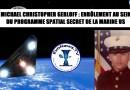 Michael Christopher Gerloff du programme spatial secret parle (source: Dr Michael Salla)