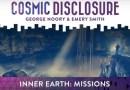 Émission « DIVULGATION COSMIQUE », l'intégrale. Saison 12, épisode 6/8 : TERRE INTÉRIEURE : MISSIONS
