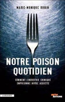jpg_marie-monique-robin-notre-poison-quotidien