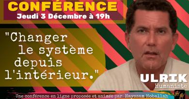 Conférence «changer le système depuis l'intérieur» avec Ulrik (Fabrice Palmer)