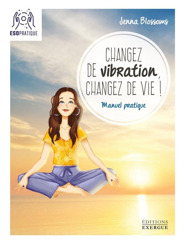 ChangezVibrationChangezDeVie-COUV-1