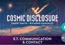 DIVULGATION COSMIQUE Saison 21 épisode 3 : Ricardo Gonzalez, Communication & Contacts extraterrestres
