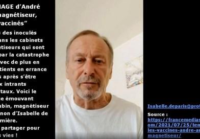 """La détresse d'André AUBIN, magnétiseur, sur les """"vaccinés"""" qu'il soigne"""