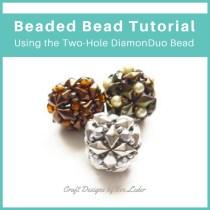 Two-hole DiamonDuo Beaded Bead — Free Beaded Bead Tutorial featuring the DiamonDuo Bead.