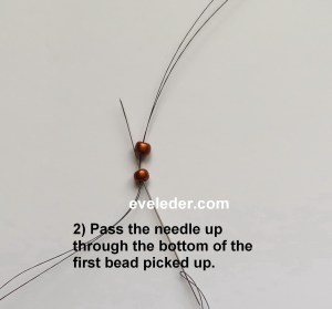 Free Ladder Stitch Tutorial--Step 2 --Pass up through the bottom of the first bead