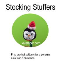 Stocking Stuffers--Free crochet patterns for a penguin, a snowman and a cat.