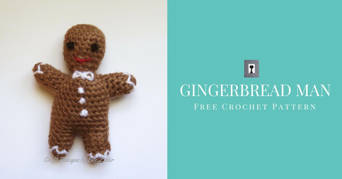 Gingerbread Man Free Crochet Pattern Craft Designs By Eve Leder