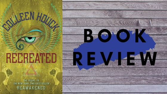 Recreated – Colleen Houck (review)