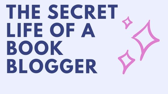The secret life of a book blogger!