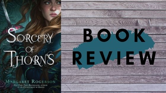 Sorcery of Thorns – Talking books?!