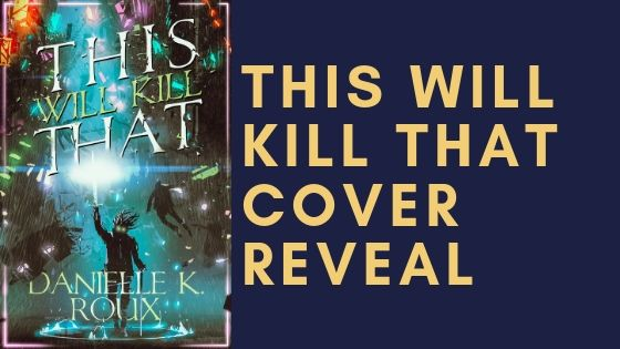 This will kill that – cover reveal!