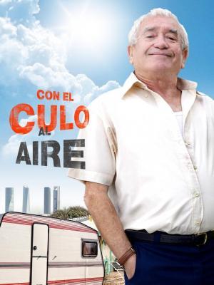 Con_el_culo_al_aire_Serie_de_TV-900231364-large