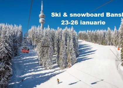 Ski & snowboard Bansko 2020 cu Dream Explorer