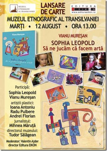 Lansare Sophia Leopold, Sa ne jucam ca facem arta