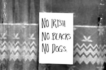 no-irish-no-blacks-no-dogs1