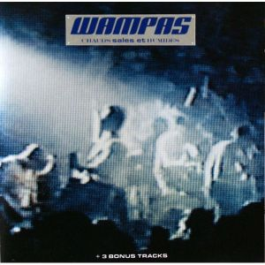 pochete les wampas - 1988 - chaud, sales et humides
