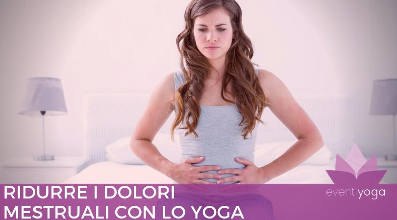 Ridurre I Dolori Mestruali Con Lo Yoga