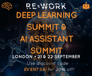 The AI Assistant Summit and the Deep Learning Summit in London