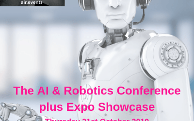 AI & Robotics Conference & Expo – Thursday 31st October – Early Bird Tickets – Available Now
