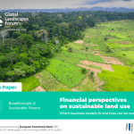 Financial Perspectives on Sustainable Land Use – White paper