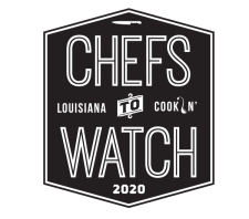 Louisiana Cookin' - Chefs to Watch 2020