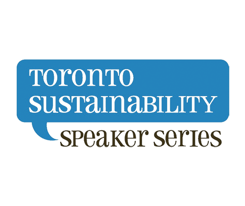 Toronto Sustainability Speaker Series