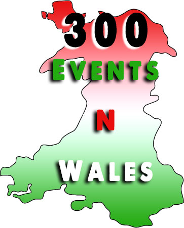 300 Events in Wales