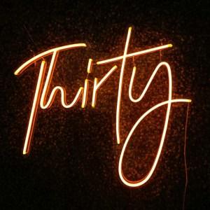 Thirty / 30th Birthday Neon Sign
