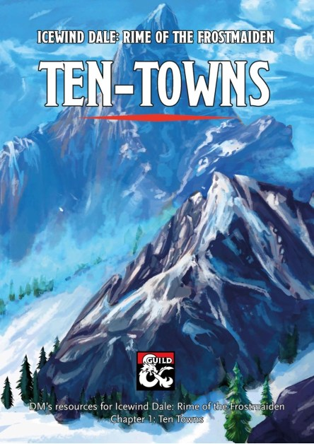 Icewind Dale Rime of the Frostmaiden Ten Towns DMs Resources