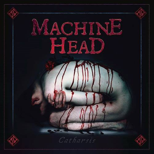 02 9 Machine Head - Catharsis