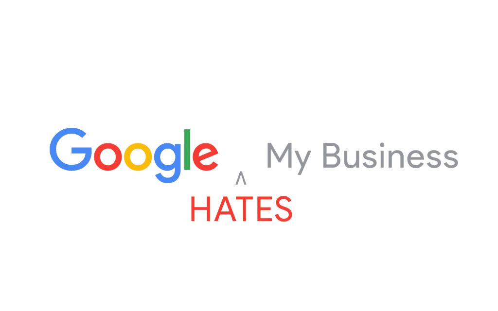 google hates my business