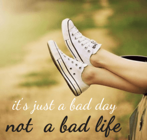a bunch of ways to turn a bad day around.