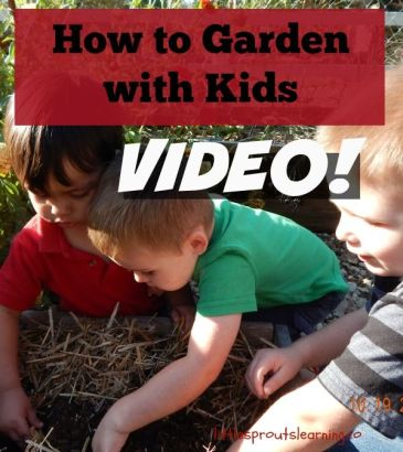 How to Garden with Kids Video