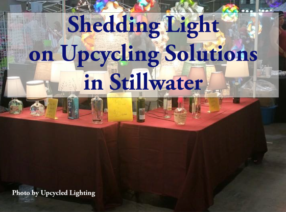 Shedding Light on Upcycling Solutions in Stillwater
