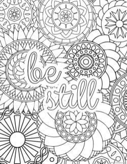Printable Adult Coloring Pages Quotes Be Still